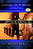 Loving On Purpose: Honour Among Us 5DVDs