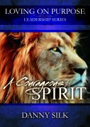 Loving On Purpose: A Courageous Spirit DVD