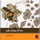 Seeds of Hope and Love CD