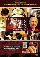 The 10 Week Worship Leader DVD