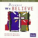 Because We Believe CD