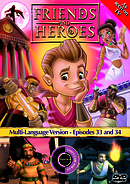 Friends and Heroes Episode 33-34