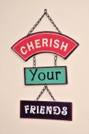 Cherish Your Friends Hanging Plaque