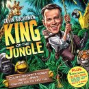 Colin Buchanan: King of the Jungle CD