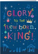 Glory to the New Born King Advent Calendar Card