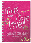 Faith, Hope & Love Notebook