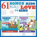 61 Songs Kids Really Love To Sing