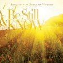Be Still & Know: Worship