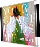 Your Grace Finds Me CD