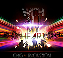 With All My Heart CD