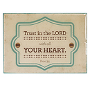 Trust in the Lord Wood Magnet