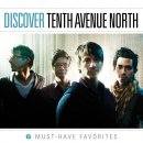 Discover Tenth Avenue North Cd