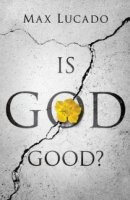Is God Good