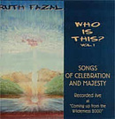 Who Is This? Volume 1 - Songs Of Celebration And Majesty CD