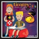 Timmys For Kids 10 : Sunday School And Action Songs