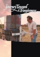 Journey Toward Forgiveness DVD