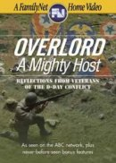 Overlord: A Mighty Host - Reflections From Veterans Of The D-Day Conflict DVD