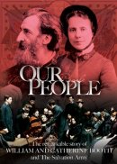 Our People: The Remarkable Story of William & Catherine Booth DVD