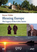 Blessing Europe: The Legacy Of The Celtic Saints DVD