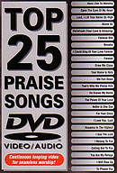 Top 25 Praise Songs DVD