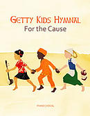 Getty Kids Hymnal: For the Cause Songbook [Getty Distribution]