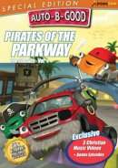 Pirates Of The Parkway: Auto B Good