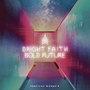 Bright Faith Bold Future CD
