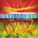 You're My Glory: Live Worship
