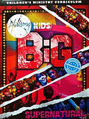 Hillsong Kids - BIG Supernatural