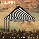 Of Dirt And Grace CD/DVD