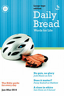 Daily Bread Large Print January March 2014