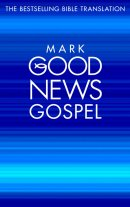 Good News Bible Gospel: Mark : Paperback, Pack of 10