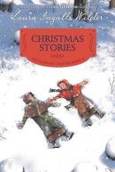 Christmas Stories: Reillustrated Edition