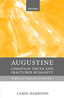 Augustine: Christian Truth and Fractured Humanity