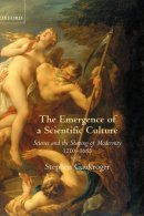 The Emergence of a Scientific Culture