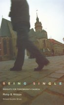 Being Single in the Church Today: Insights from History and Personal Stories