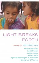 Light Breaks Forth: the Cafod Lent Book