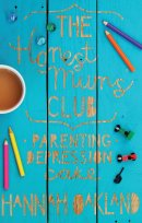 The Honest Mums' Club