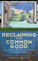 Reclaiming the Common Good