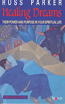 Healing Dreams: Their Power and Purpose in Your Spiritual Life