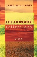 Lectionary Reflections: Year A