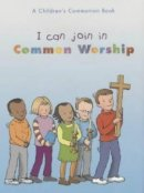 I Can Join in Common Worship Pack of 10