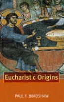 Eucharistic Origins