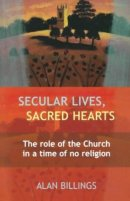Secular Lives, Sacred Hearts