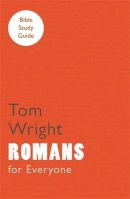 Romans For Everyone Bible Study Guide