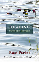 Healing Wounded History