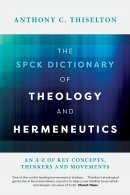 The SPCK Dictionary of Theology and Hermeneutics