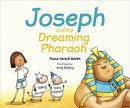 Joseph And The Dreaming Pharoah