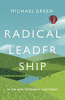 Radical Leadership