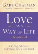 Love As A Way Of Life Devotional Hb